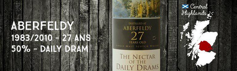 Aberfeldy 1983/2010 – 27yo – 50 % – Daily Dram