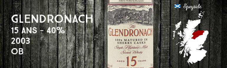 Glendronach 15yo – 40 % – OB – 2003