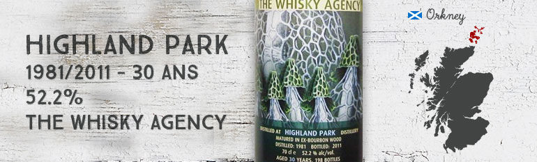 Highland Park 1981/2011 – 30yo – 52,2 % – The Whisky Agency Funghi