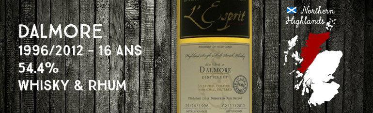 Dalmore 1996/2012 – 16yo – 54,4% – Cask9092/58 – Whisky&Rhum l'Esprit