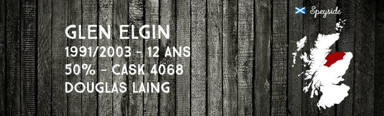 Glen Elgin 1991/2003 – 12yo – 50 % – Cask 4068 – Douglas Laing Old Malt Cask
