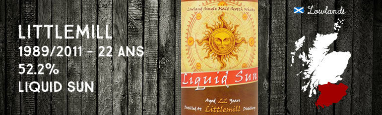Littlemill 1989/2011 – 22yo – 52,2 % – Liquid Sun