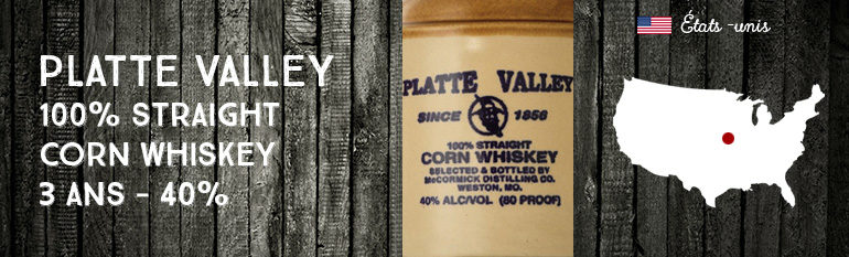 Platte Valley Cruchon 100% Straight Corn Whiskey – 3yo – 40 %