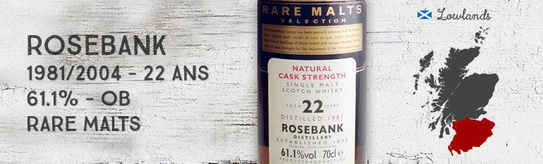 Rosebank – 1981/2004 – 22yo – 61,1% – OB Rare malts