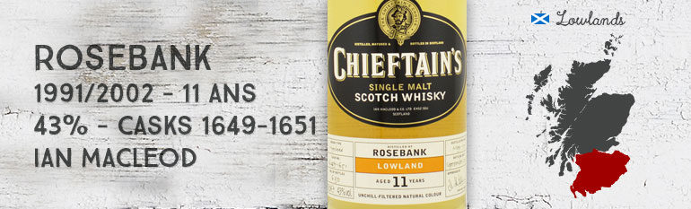 Rosebank 1991/2002 – 11yo – 43 % – Cask 1649-1651 – Ian McLeod Chieftain's Choice