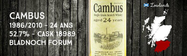Cambus 1986/2010 – 24yo – 52,7 % – cask 18989 – Bladnoch Forum