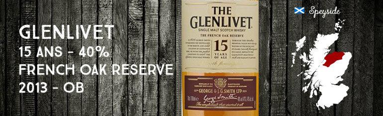 Glenlivet 15yo – French Oak reserve – 40 % – OB