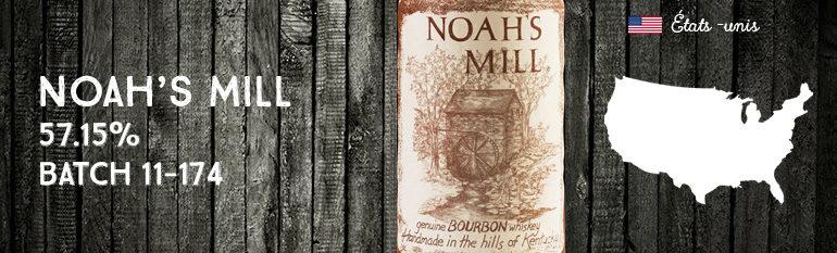 Noah's Mill – 57,15 % – Batch 11-174 – UD