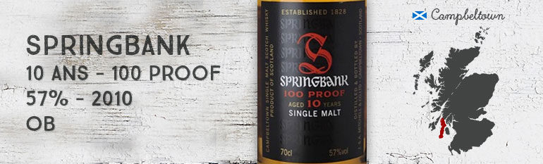 Springbank 10yo 100° Proof – 57 % – OB – 2010