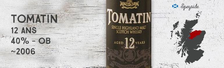 Tomatin 12yo – 40 % – OB – 2006