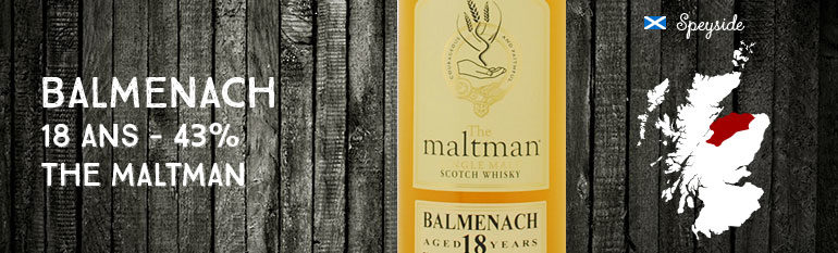 Balmenach – 18yo – 43 % – The maltman