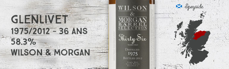 Glenlivet Thirty Six – 1975/2012 – 36yo – 58,3% – Cask 5748 – Wilson & Morgan