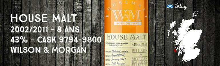 House Malt Born on Islay – 2002/2011- 8yo – 43 % – Cask 9794-9800 – Wilson & Morgan UD