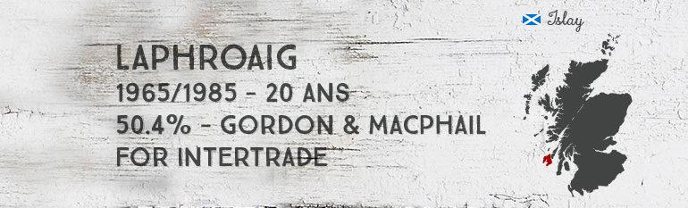 Laphroaig 1965/1985 20yo – 50,4 % – Gordon&MacPhail for Intertrade