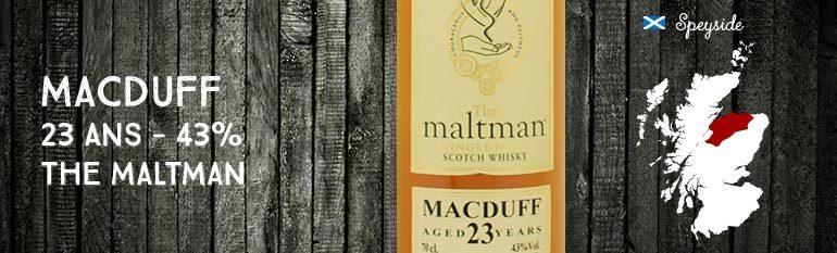 Macduff 23yo – 43% – The maltman