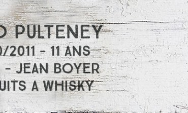Old Pulteney 2000/2011 - 11yo - 43 % - Jean Boyer Le puits à Whisky