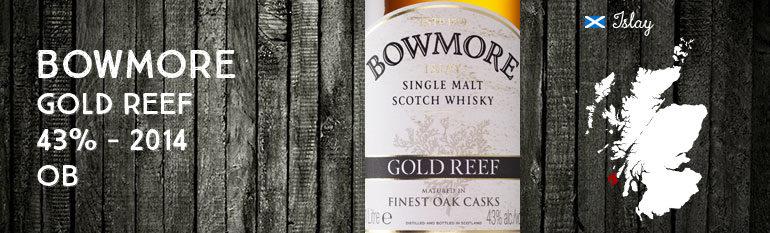 Bowmore Gold Reef – 43% – OB – 2014