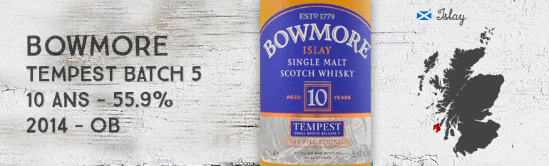 Bowmore Tempest – 10yo – 55,9 % – Small Batch 5 Reserve – OB – 2014