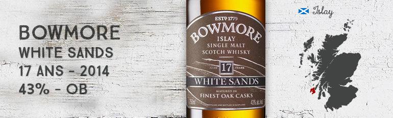 Bowmore White Sands – 17yo – 43 % – OB – 2014