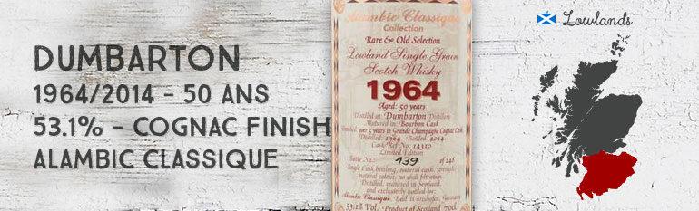 Dumbarton – 1964/2014 – 50yo – 53,1% – Cask14310 – Cognac Finish – AlambicClassique