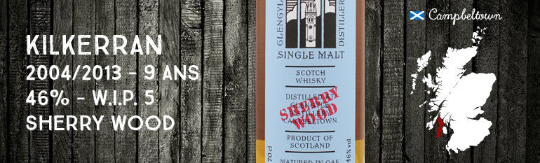 Kilkerran – Glengyle – 2004/2013 – 9yo – 46 % – OB – Work in Progress 5th Release – Sherry Wood