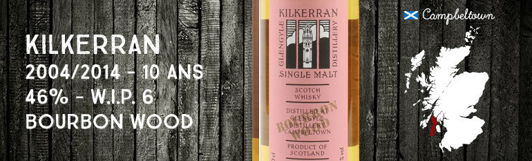 Kilkerran – Glengyle – 2004/2014 – 10yo – 46 % – OB – Work in Progress 6th Release – Bourbon Wood