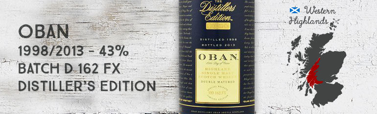 Oban 1998/2013 – Distiller's Edition – 43 % – Batch D 162 FX – OB