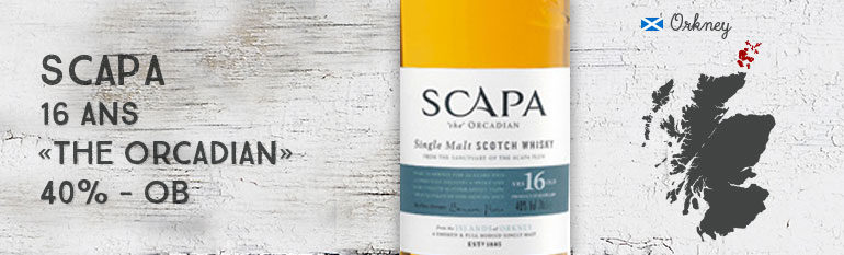 Scapa 16yo – « The Orcadian » – 40 % – OB