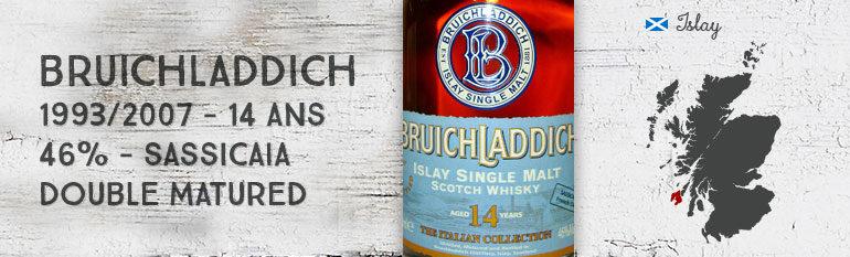 Bruichladdich – 1993/2007 – 14yo – 46 % – Sassicaia Double matured – OB