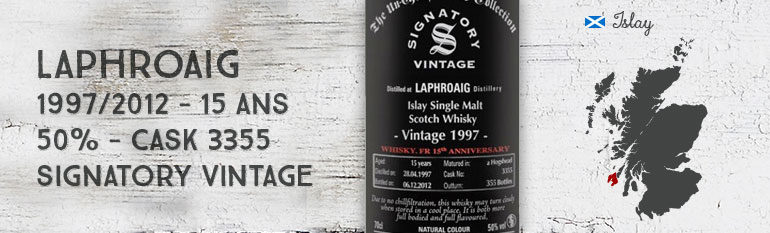 Laphroaig 1997/2012 – 15yo – Cask 3355 – 50% – Signatory Vintage for whisky.fr 15thAnniversary