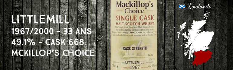 Littlemill – 1967/2000 – 33yo – 49,1 % – cask 668 – MacKillop's Choice