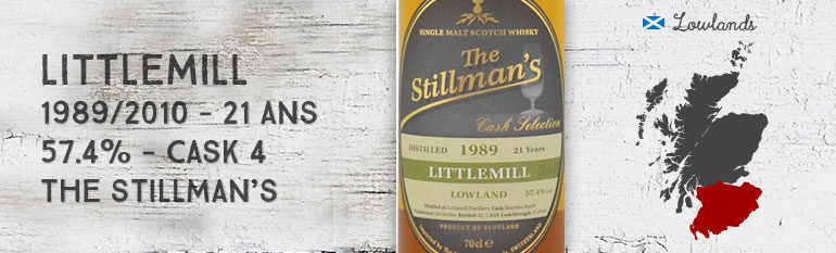 Littlemill – 1989/2010 – 21yo – 57,4 % – cask 4 – The Stillman's