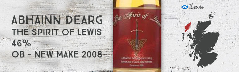Abhainn Dearg – The spirit of Lewis – 46% – OB – New Make 2008