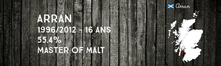Arran – 1996/2014 – 17yo – 53,6% – Cask 837 – Master of Malt
