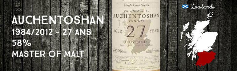 Auchentoshan – 1984/2012 – 27yo – 58% – Master of Malt
