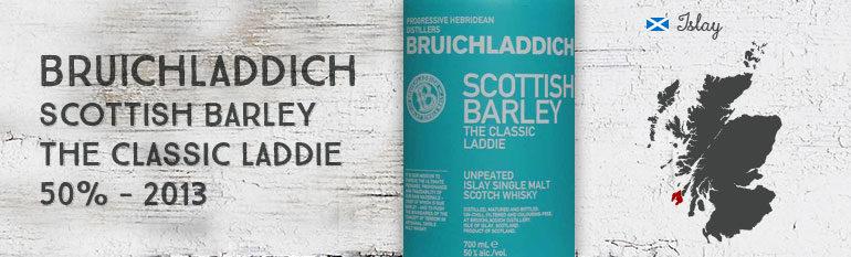 Bruichladdich – Scottish Barley – The Classic Laddie – 50% – OB– 2013