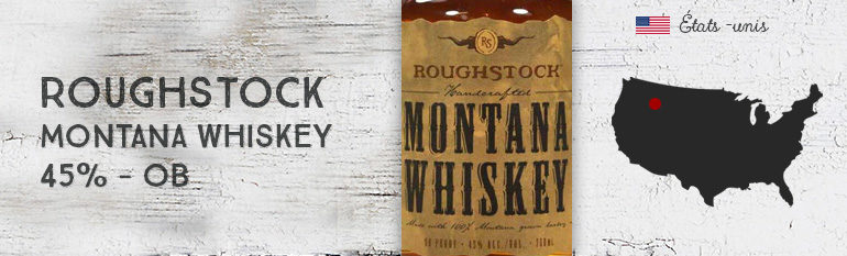 Roughstock – Montana Whiskey – 45 % – OB