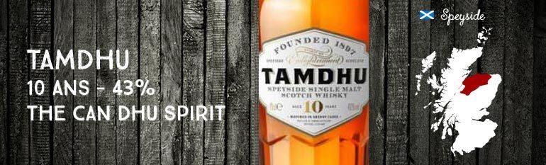 Tamdhu – 10yo – 43 % – OB The Can Dhu Spirit