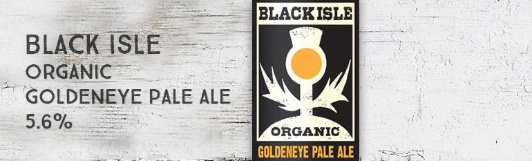 Black Isle – Organic Golden Eye Pale Ale – 5,6 %