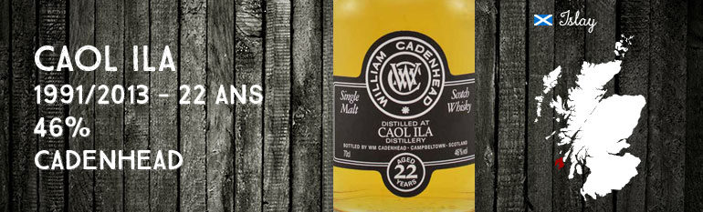 Caol Ila – 1991/2013 – 22yo – 46% – Cadenhead