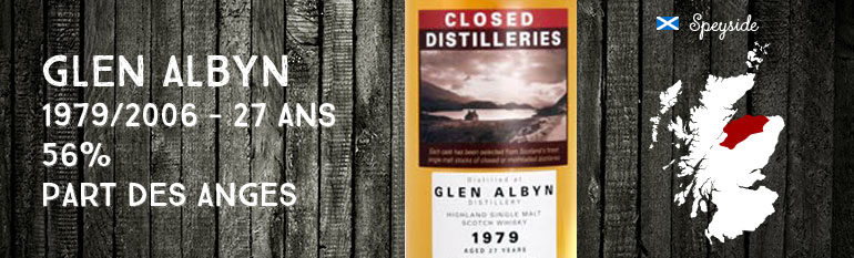 Glen Albyn – 1979/2006 – 27yo – 56% – Part des Anges Closed Distilleries