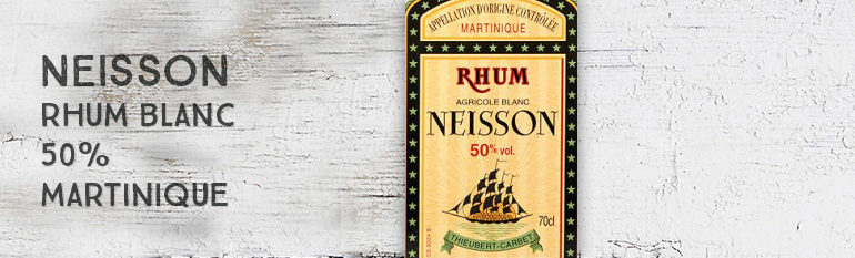 Neisson – Rhum Blanc – 50% – Martinique