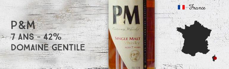 P&M – 7yo – 42% – Domaine Gentile