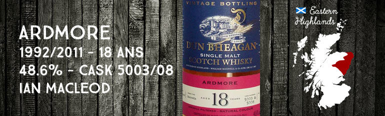 Ardmore – 1992/2011 – 18yo – 48,6% – Cask 5003/5008 – Ian MacLeod Dun Bheagan