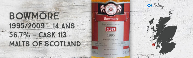 Bowmore – 1995/2009 – 14yo – 56,7% – Cask 113 – Malts of Scotland Maltisten-Westfalen Clubs 01