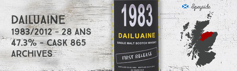 Dailuaine 1983/2012 – 28yo – 47,3 % – cask 865 – Archives