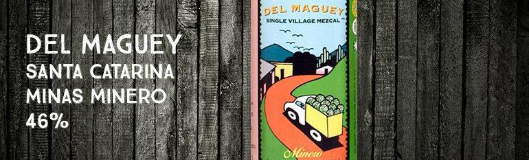 Del Maguey – Santa Catarina Minas Minero – 49%