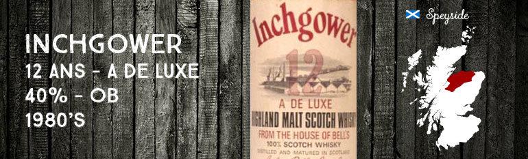 Inchgower – 12yo – A de Luxe – 40% – 1980's Arthur Bell & Sons