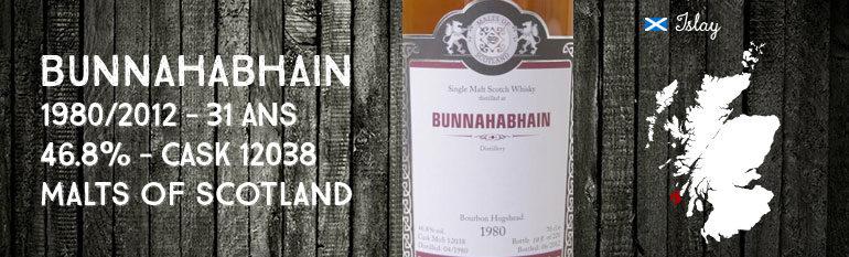 Bunnahabhain – 1980/2012 – 31yo – 46,8% – Cask 12038 – Malts of Scotland