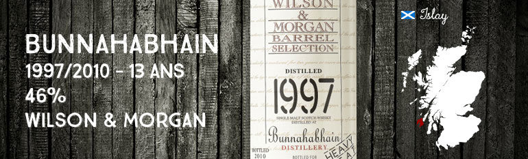 Bunnahabhain 1997/2010 – 13yo – 46 % – Wilson & MorganHeavy peat